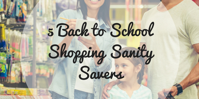 5 Back to School Shopping Sanity Savers