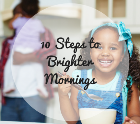 10 Steps to Brighter Mornings